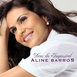 Aline Barros - Deus do Impossível